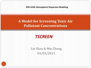 A Model for Screening Toxic Air Pollutant  Concentrations