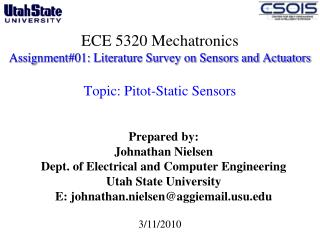 Prepared by: Johnathan Nielsen Dept. of Electrical and Computer Engineering  Utah State University