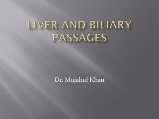 LIVER AND BILIARY PASSAGES