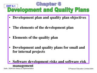 Development plan and quality plan objectives  The elements of the development plan