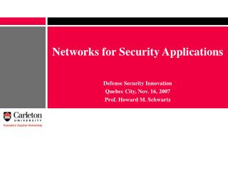 Networks for Security Applications