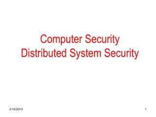 Computer Security Distributed System Security