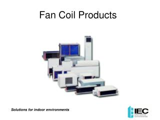Fan Coil Products