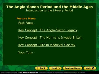The Anglo-Saxon Period and the Middle Ages Introduction to the Literary Period