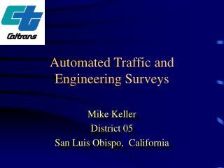 Automated Traffic and Engineering Surveys