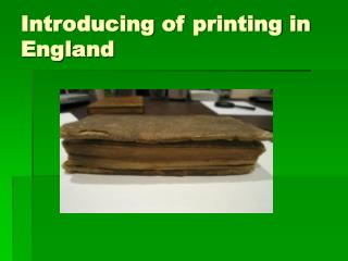Introducing of printing in England