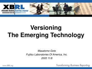 Versioning The Emerging Technology
