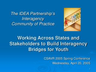 Working Across States and Stakeholders to Build Interagency Bridges for Youth