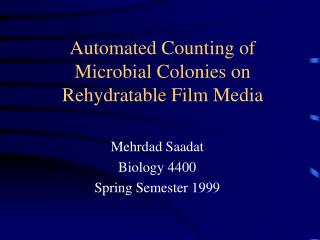Automated Counting of Microbial Colonies on Rehydratable Film Media