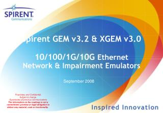 Spirent GEM v3.2 & XGEM v3.0 10/100/1G/10G  Ethernet  Network & Impairment Emulators
