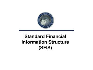 Standard Financial Information Structure (SFIS)
