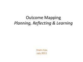 Outcome Mapping Planning, Reflecting & Learning
