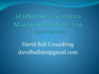 SCONUL Research Data Management Workshop 7 December 2012