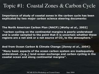 Topic #1:  Coastal Zones & Carbon Cycle