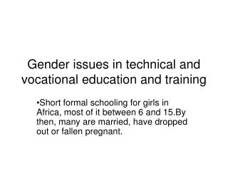 Gender issues in technical and vocational education and training