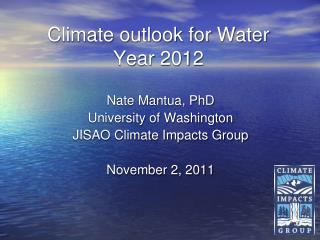 Climate outlook for Water Year 2012