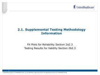 2.1. Supplemental Testing Methodology Information