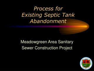 Process for  Existing Septic Tank Abandonment