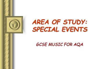 Area of Study: Special Events