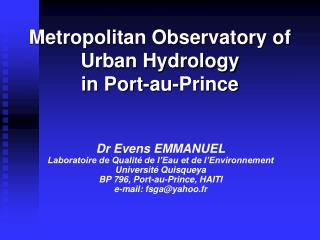 Metropolitan Observatory of Urban Hydrology  in Port-au-Prince
