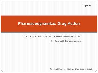 Pharmacodynamics :  Drug Action