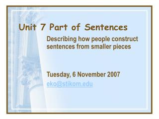 Unit 7 Part of Sentences