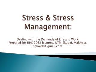 Stress & Stress Management: