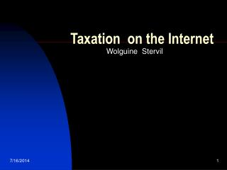 Taxation  on the Internet