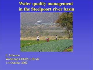 W ater quality management in the Steelpoort river basin