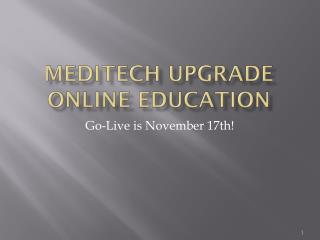 Meditech  Upgrade Online Education