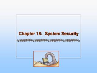 Chapter 18:  System Security