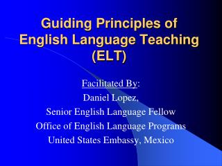 Guiding Principles of English Language Teaching (ELT)