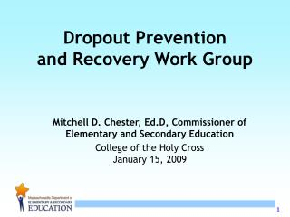 Dropout Prevention  and Recovery Work Group