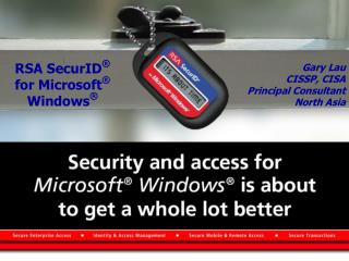 RSA SecurID ® for Microsoft ®  Windows ®