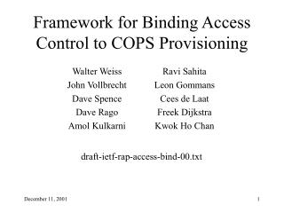 Framework for Binding Access Control to COPS Provisioning