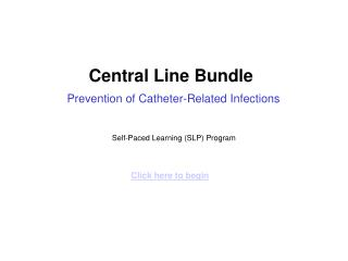 Central Line Bundle Prevention of Catheter-Related Infections