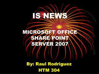 IS NEWS MICROSOFT OFFICE SHARE POINT SERVER 2007