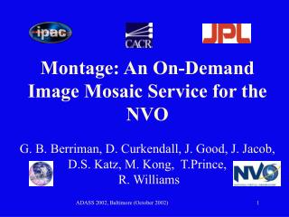 Montage: An On-Demand Image Mosaic Service for the NVO
