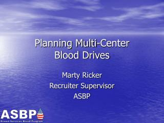 Planning Multi-Center Blood Drives