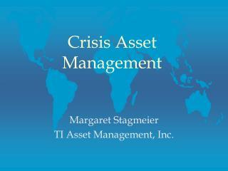 Crisis Asset Management