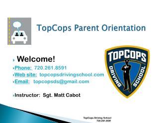 TopCops Parent Orientation