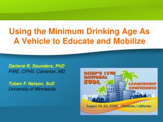 Using the Minimum Drinking Age As A Vehicle to Educate and Mobilize