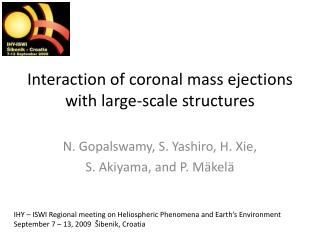 Interaction of coronal mass ejections with large-scale structures