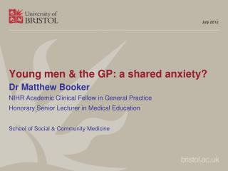 Young men & the GP: a shared anxiety?