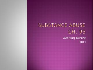 Substance  Abuse Ch. 95