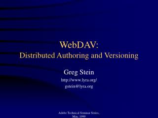 WebDAV: Distributed Authoring and Versioning