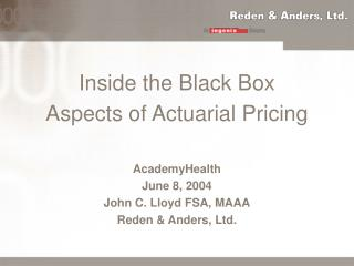 Inside the Black Box Aspects of Actuarial Pricing