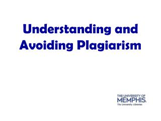Understanding and Avoiding Plagiarism
