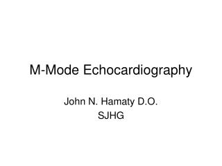 M-Mode Echocardiography