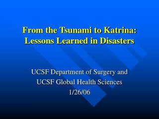 From the Tsunami to Katrina: Lessons Learned in Disasters